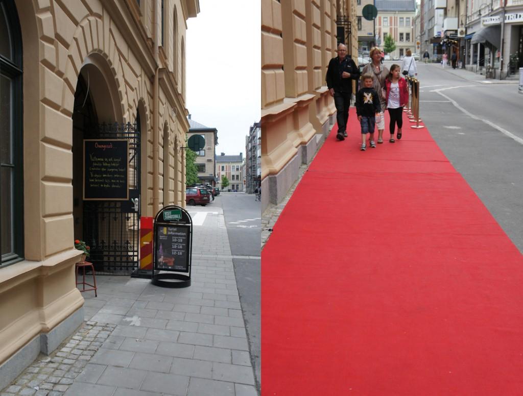 Först satte man upp en gatupratare och någon dag senare rullade man ut röda mattan.
